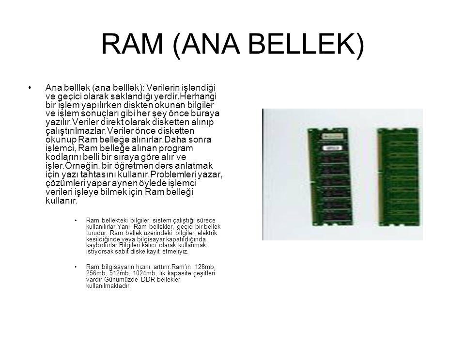RAM (ANA BELLEK)
