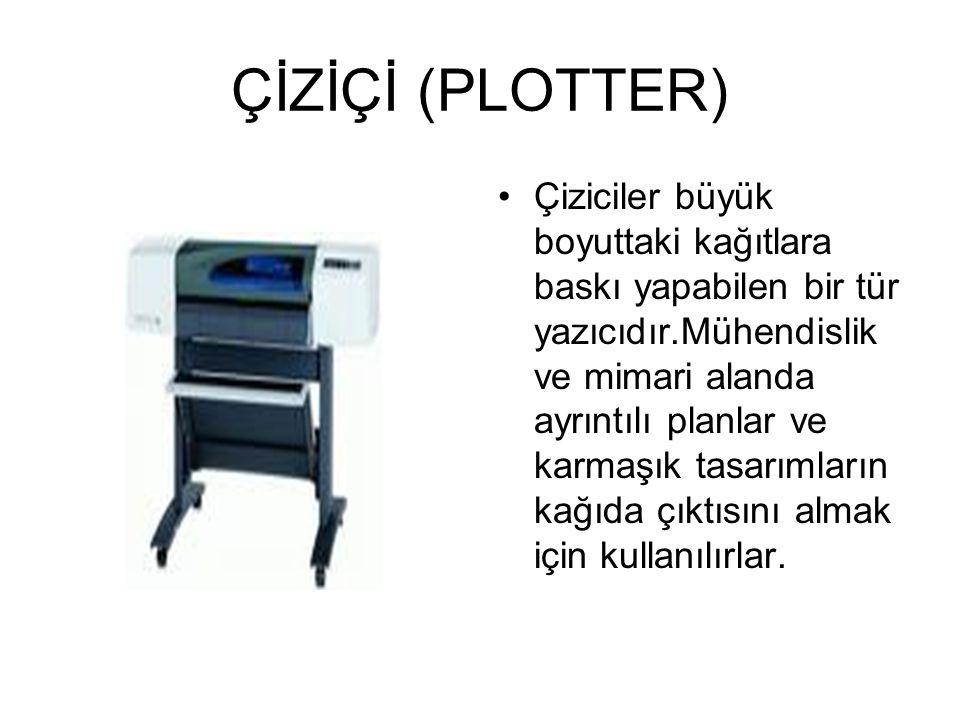ÇİZİÇİ (PLOTTER)