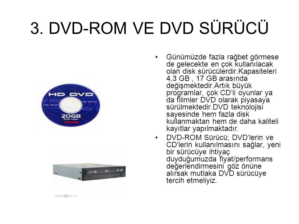 3. DVD-ROM VE DVD SÜRÜCÜ