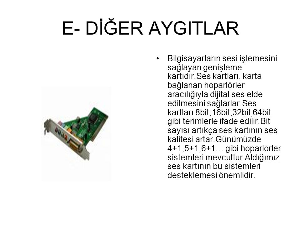E- DİĞER AYGITLAR