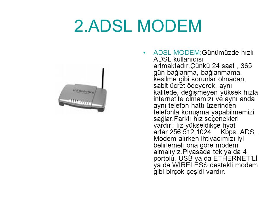 2.ADSL MODEM