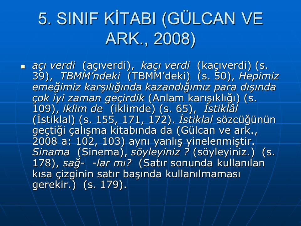 5. SINIF KİTABI (GÜLCAN VE ARK., 2008)