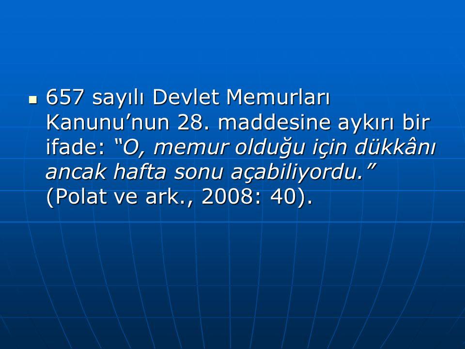 657 sayılı Devlet Memurları Kanunu'nun 28
