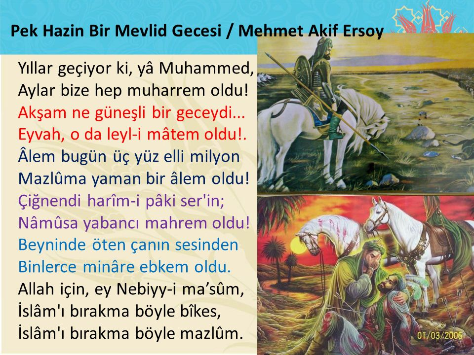 Pek Hazin Bir Mevlid Gecesi / Mehmet Akif Ersoy