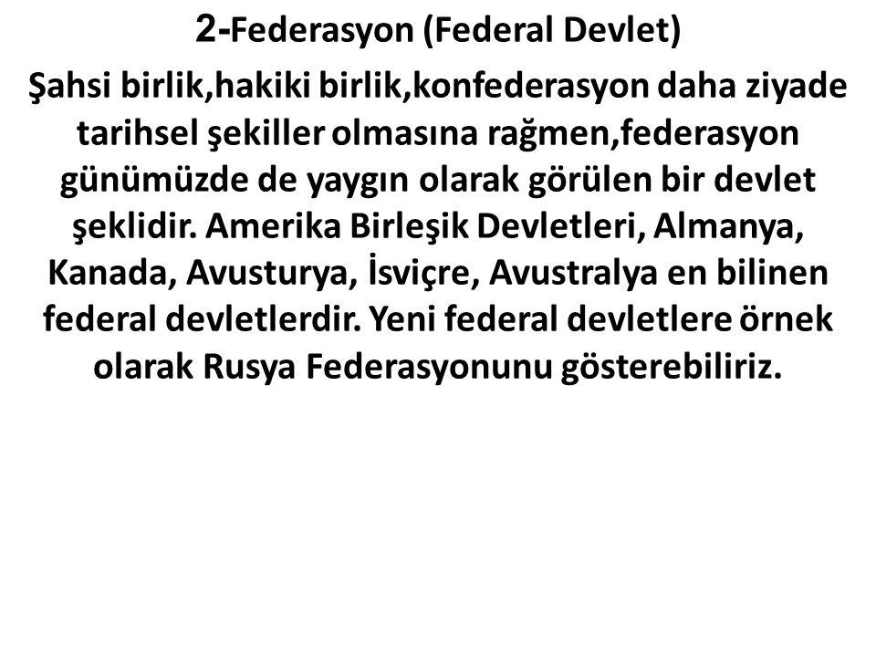 2-Federasyon (Federal Devlet)
