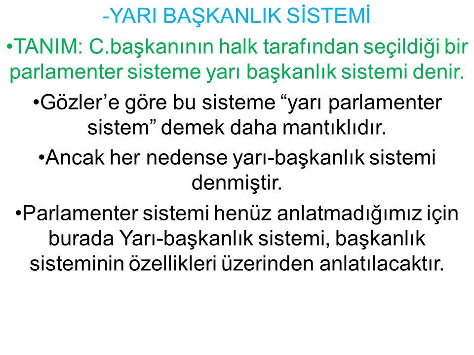 -YARI BAŞKANLIK SİSTEMİ