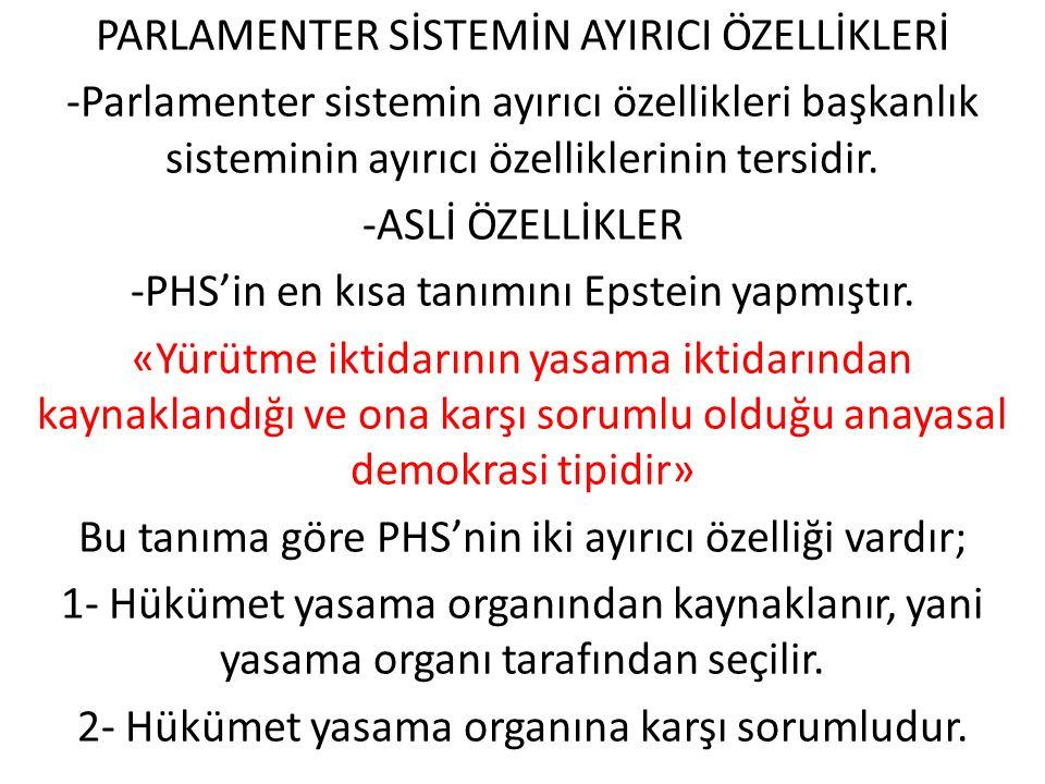 PARLAMENTER SİSTEMİN AYIRICI ÖZELLİKLERİ