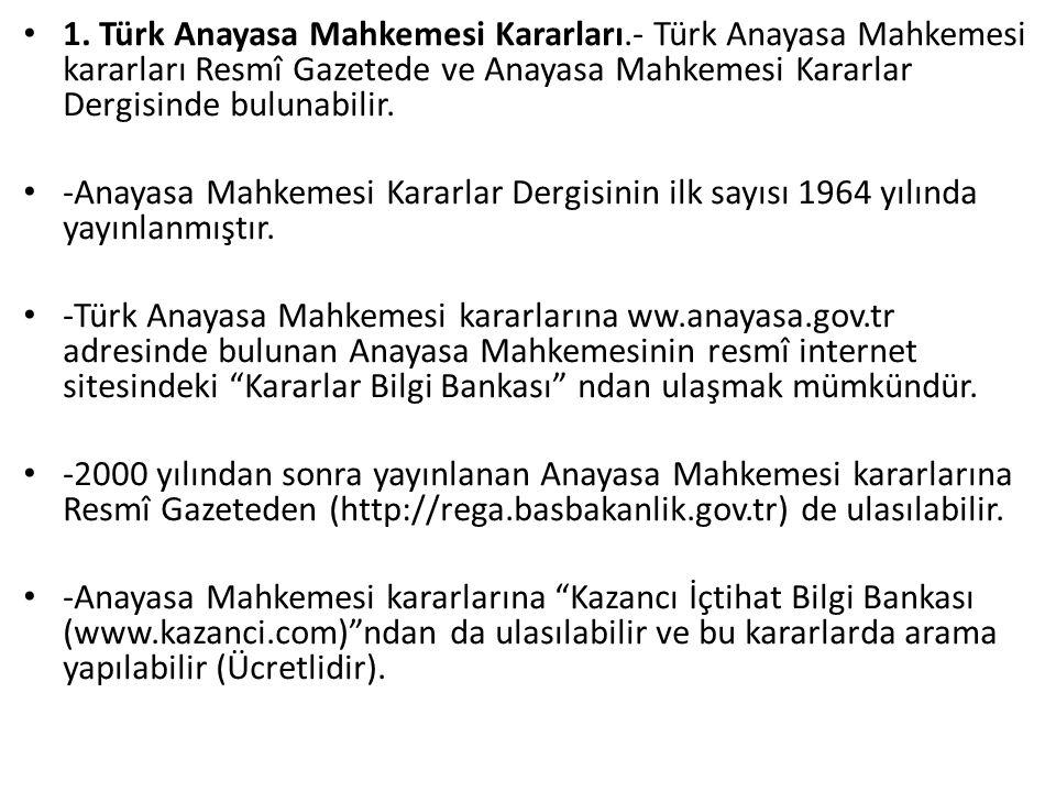 1. Türk Anayasa Mahkemesi Kararları