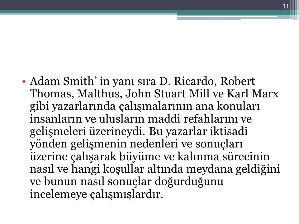 Adam Smith' in yanı sıra D