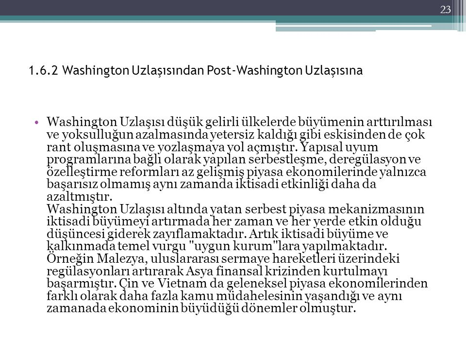 1.6.2 Washington Uzlaşısından Post-Washington Uzlaşısına