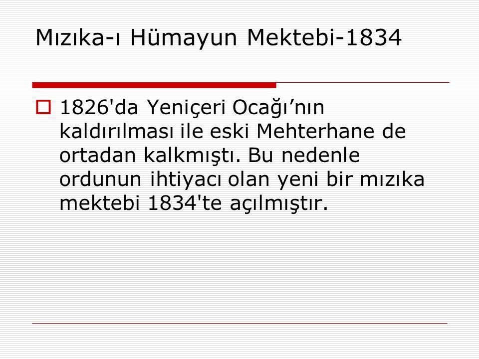 Mızıka-ı Hümayun Mektebi-1834