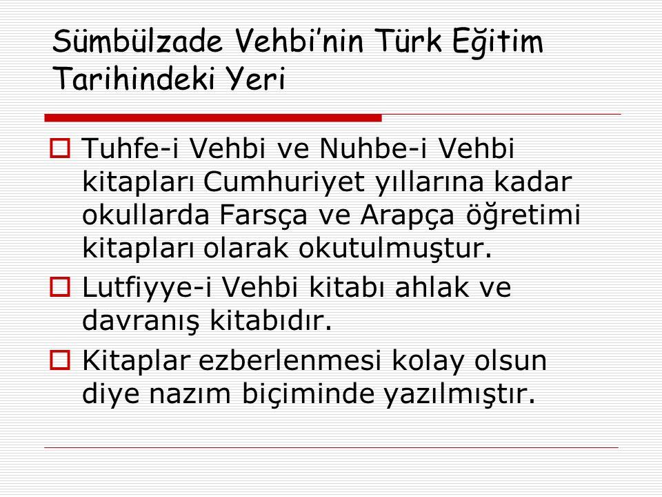 Sümbülzade Vehbi'nin Türk Eğitim Tarihindeki Yeri