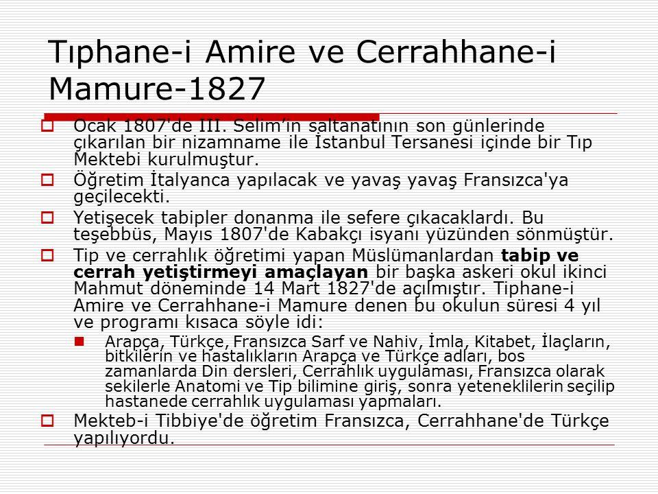 Tıphane-i Amire ve Cerrahhane-i Mamure-1827