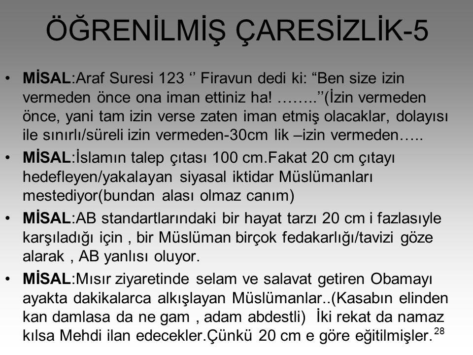 ÖĞRENİLMİŞ ÇARESİZLİK-5