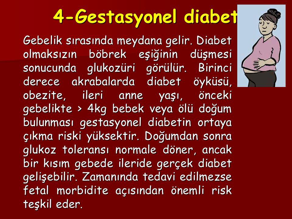 4-Gestasyonel diabet