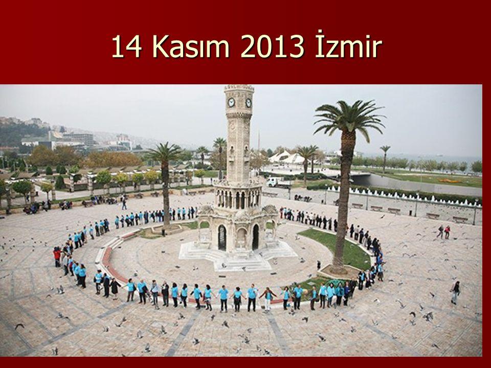 14 Kasım 2013 İzmir