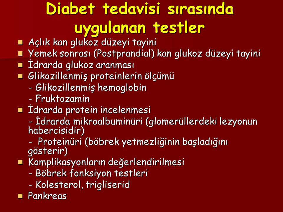 Diabet tedavisi sırasında uygulanan testler