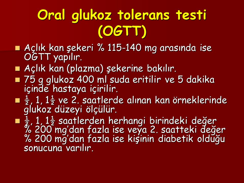 Oral glukoz tolerans testi (OGTT)