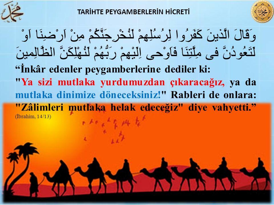 TARİHTE PEYGAMBERLERİN HİCRETİ