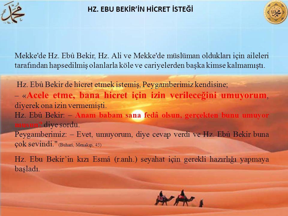 HZ. EBU BEKİR'İN HİCRET İSTEĞİ