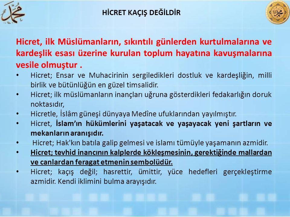 HİCRET KAÇIŞ DEĞİLDİR