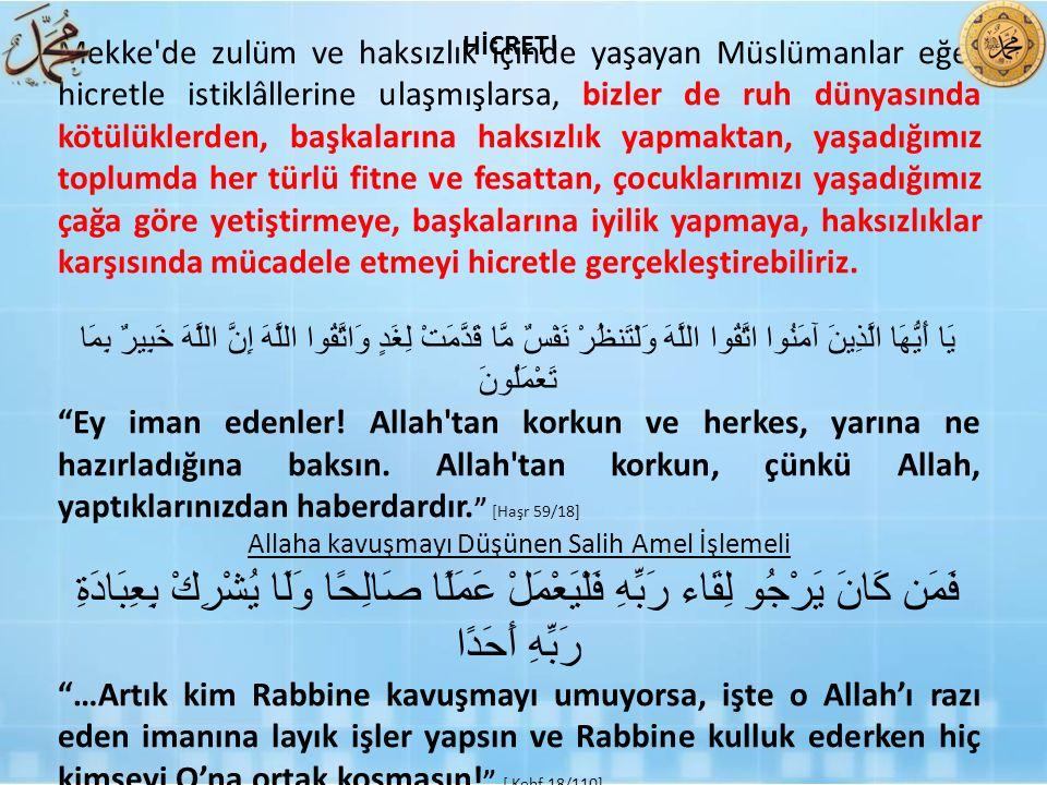 Allaha kavuşmayı Düşünen Salih Amel İşlemeli