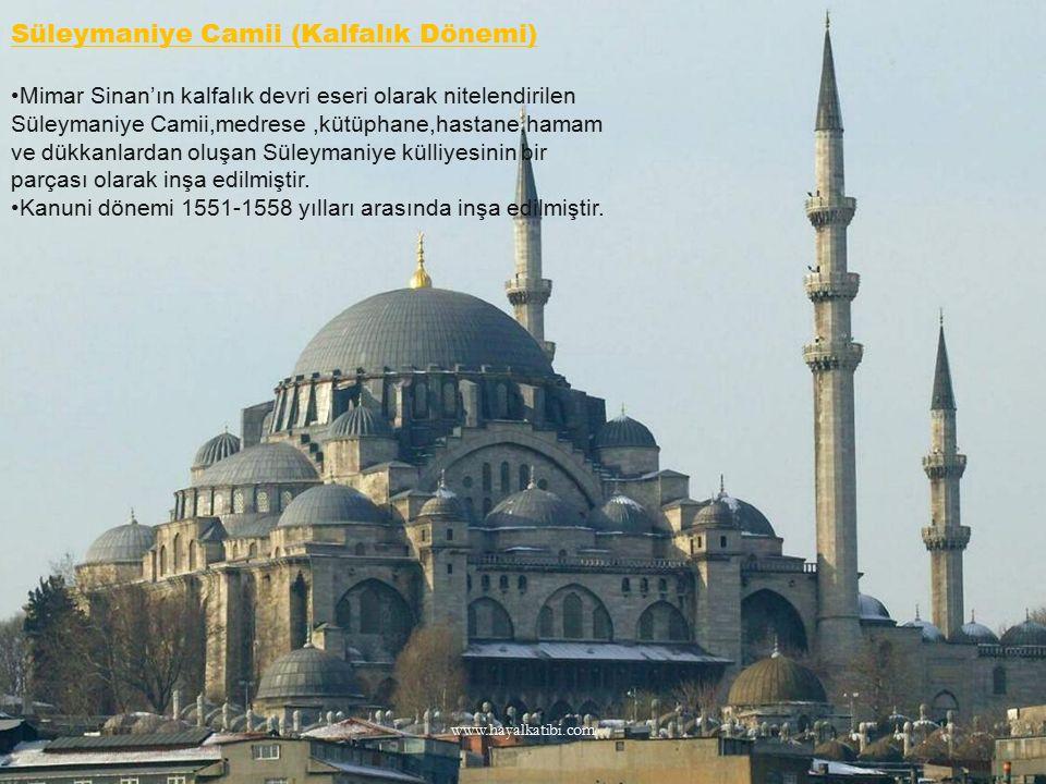 Süleymaniye Camii (Kalfalık Dönemi)