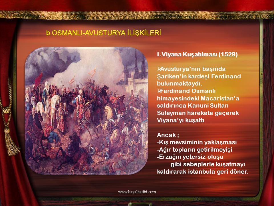 b.OSMANLI-AVUSTURYA İLİŞKİLERİ