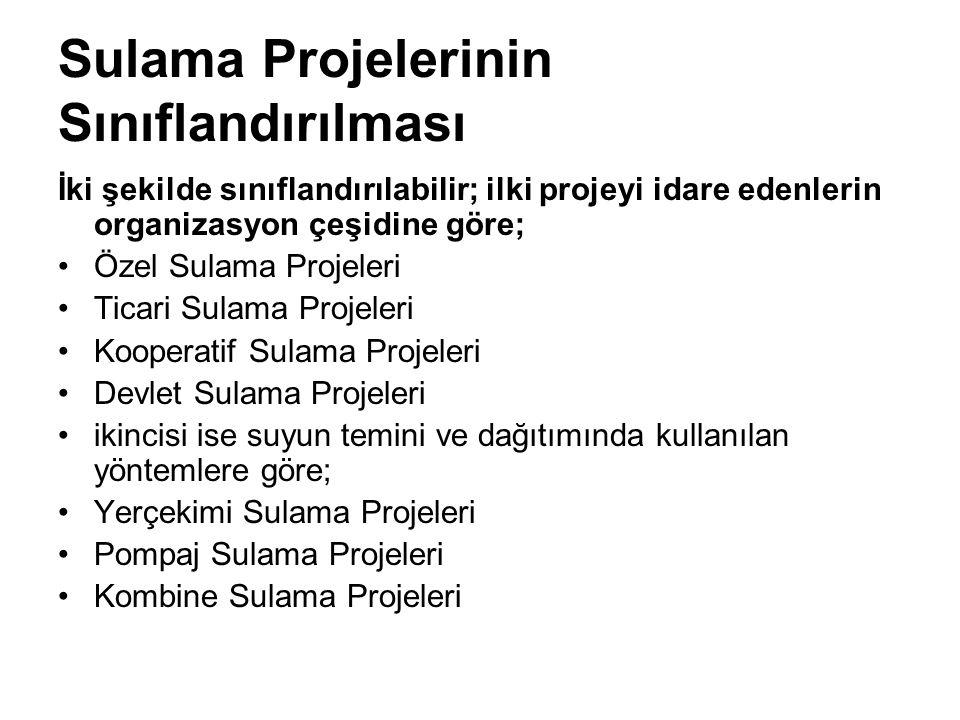 Sulama Projelerinin Sınıflandırılması