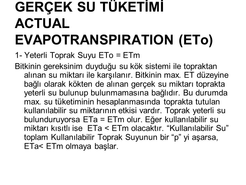 GERÇEK SU TÜKETİMİ ACTUAL EVAPOTRANSPIRATION (ETo)