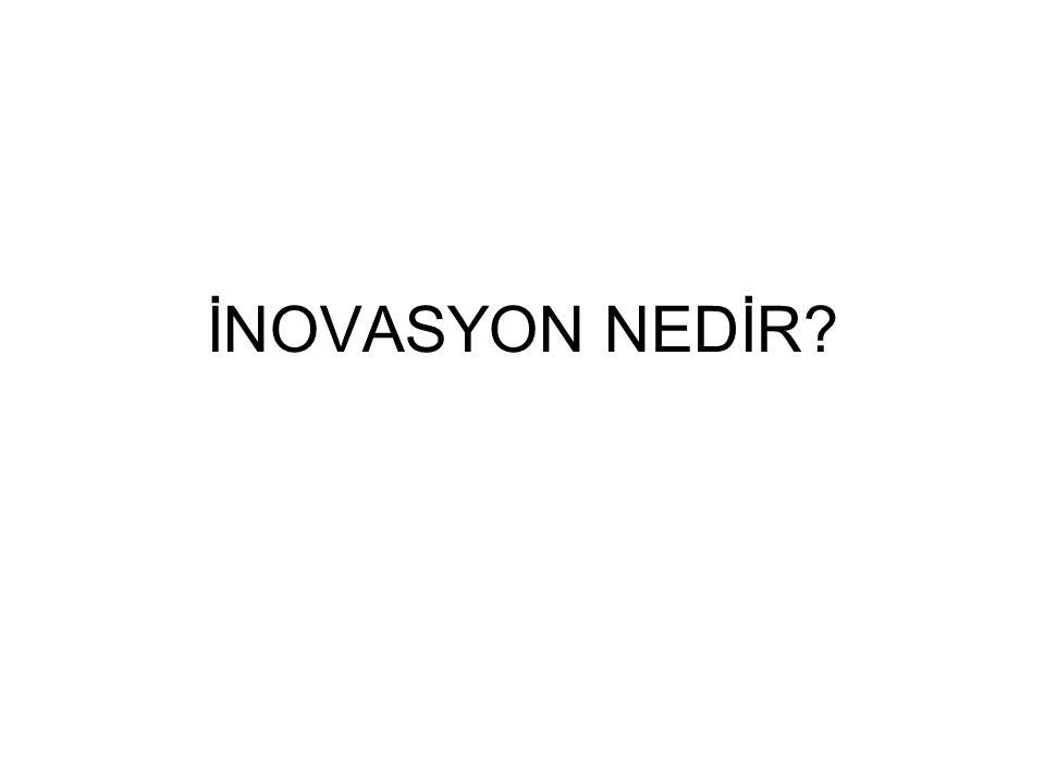 İNOVASYON NEDİR