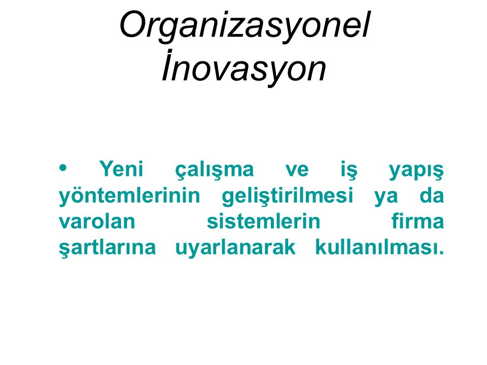 Organizasyonel İnovasyon