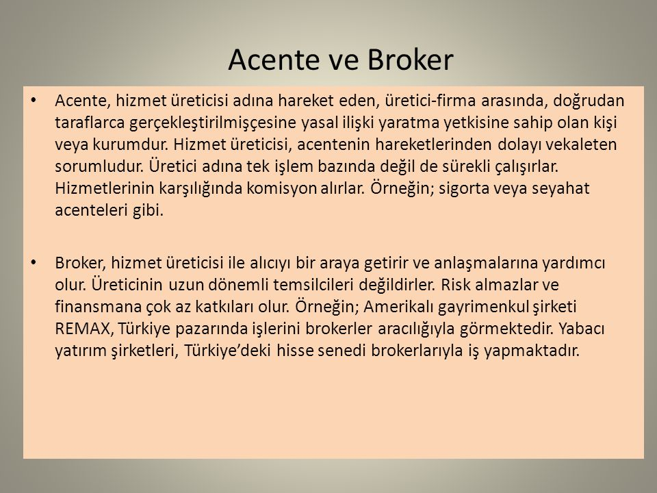 Acente ve Broker