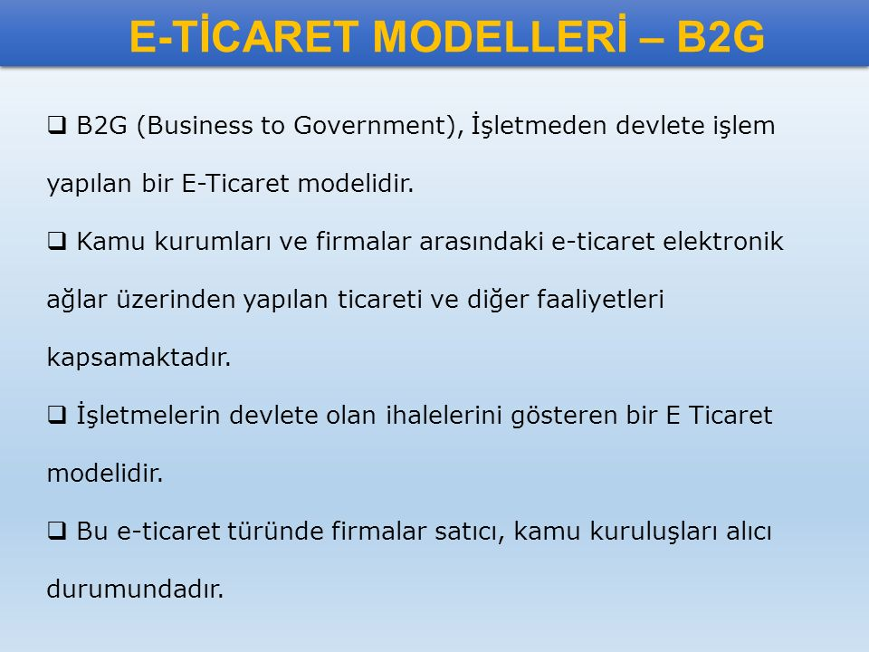 E-TİCARET MODELLERİ – B2G