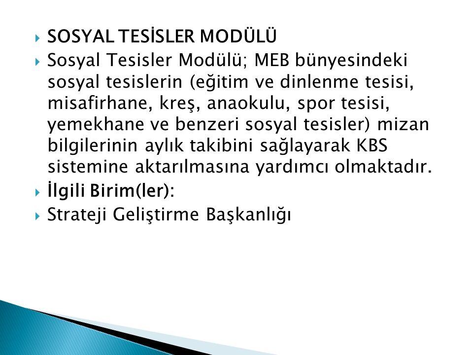SOSYAL TESİSLER MODÜLÜ