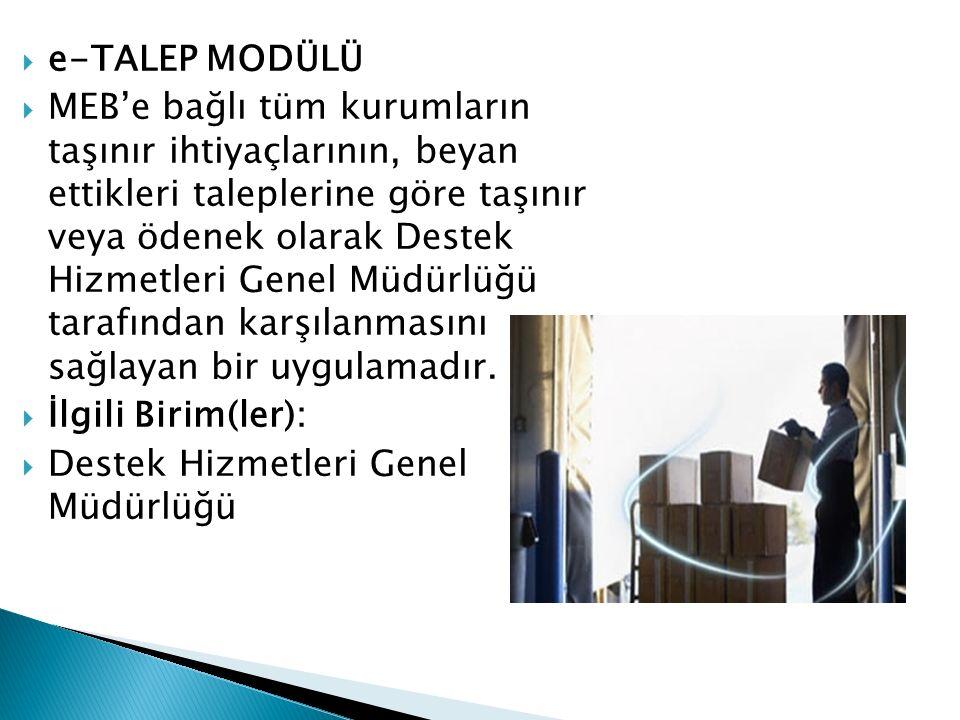 e-TALEP MODÜLÜ