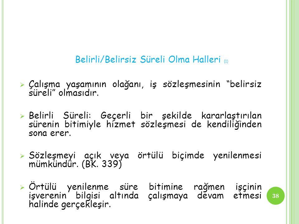 Belirli/Belirsiz Süreli Olma Halleri (1)
