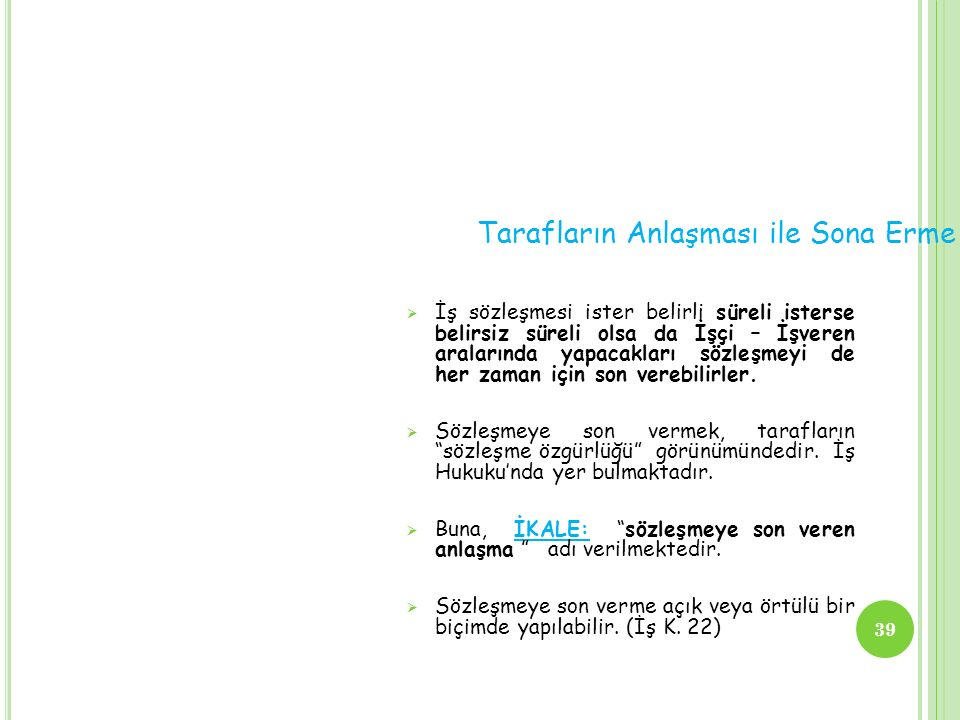 Tarafların Anlaşması ile Sona Erme (1)