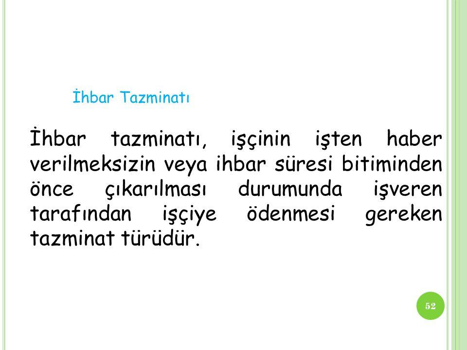 İhbar Tazminatı