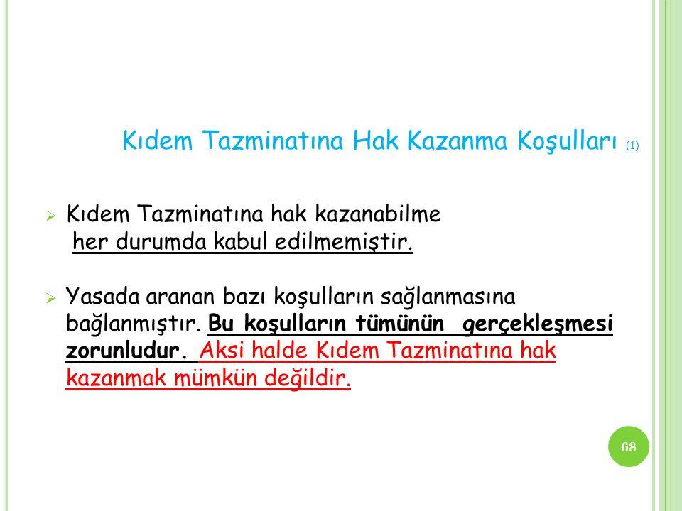 Kıdem Tazminatına Hak Kazanma Koşulları (1)