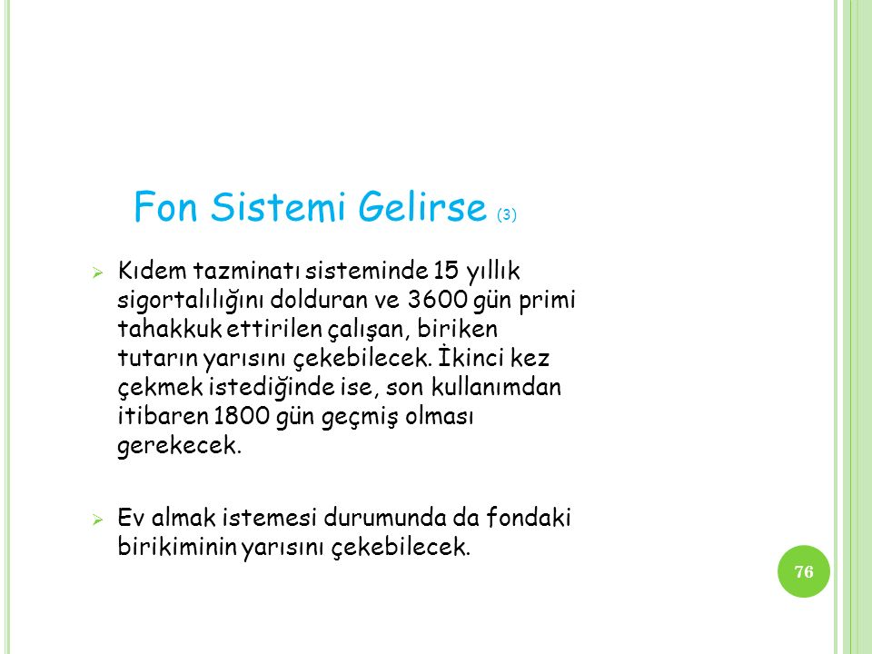 Fon Sistemi Gelirse (3)