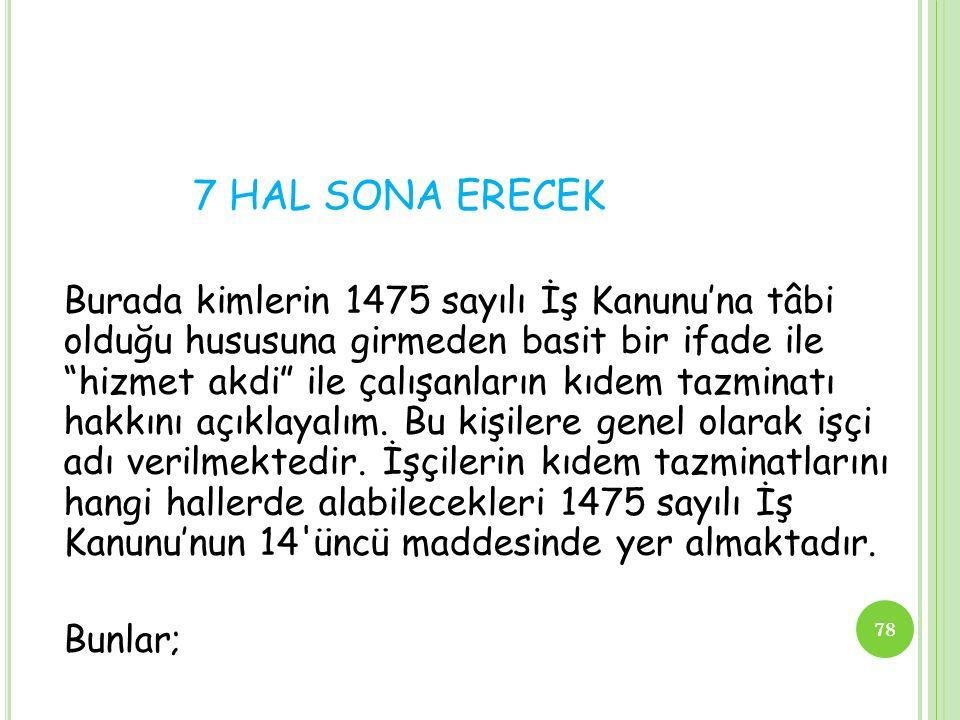 7 HAL SONA ERECEK