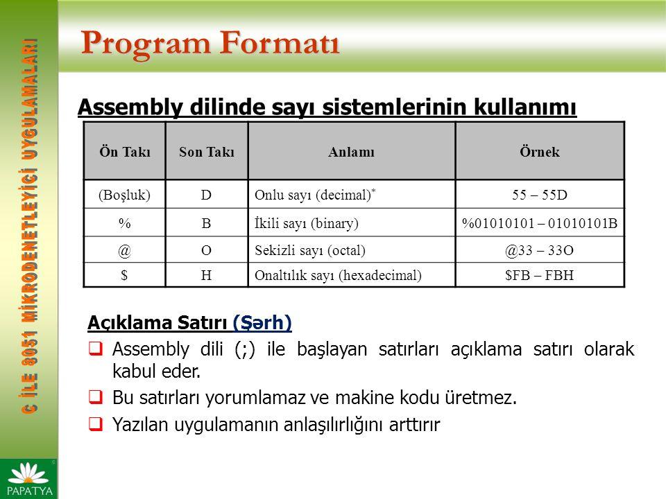 Program Formatı Assembly dilinde sayı sistemlerinin kullanımı