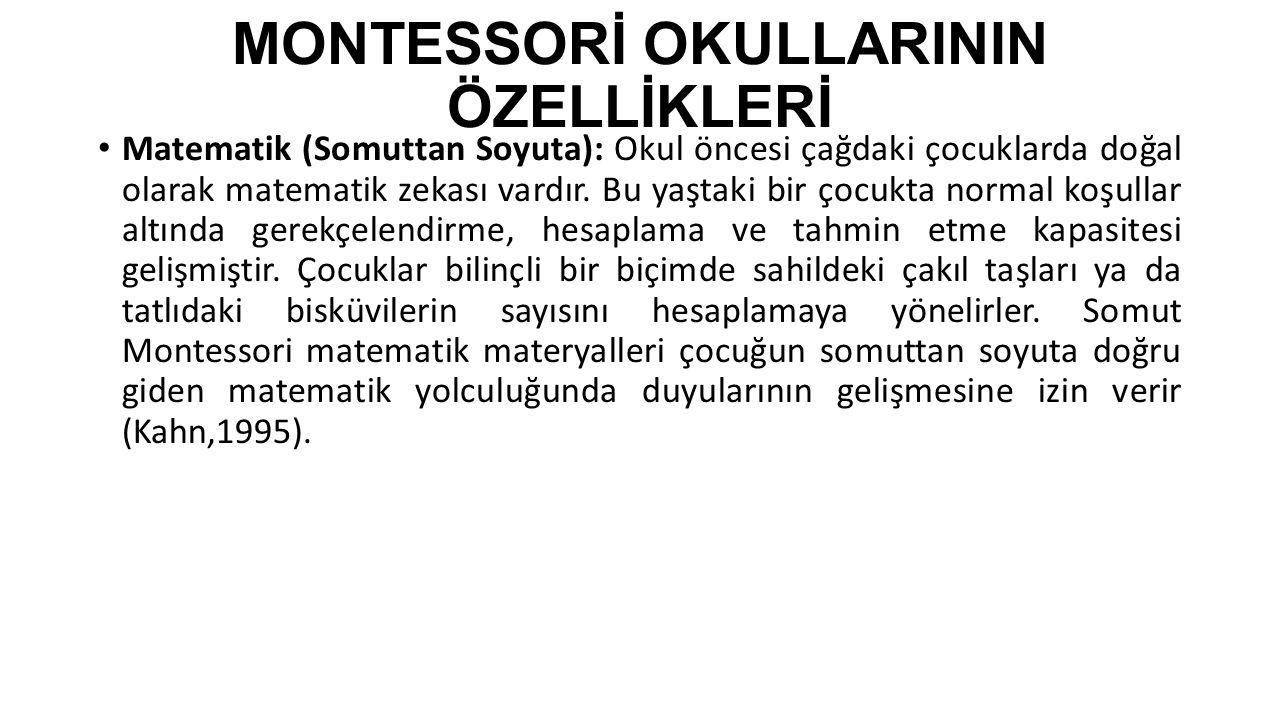 MONTESSORİ OKULLARININ ÖZELLİKLERİ