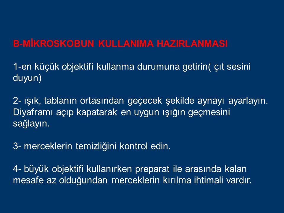 B-MİKROSKOBUN KULLANIMA HAZIRLANMASI