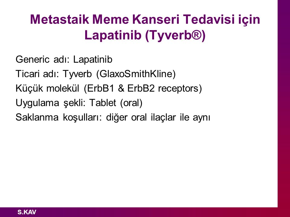Metastaik Meme Kanseri Tedavisi için Lapatinib (Tyverb®)