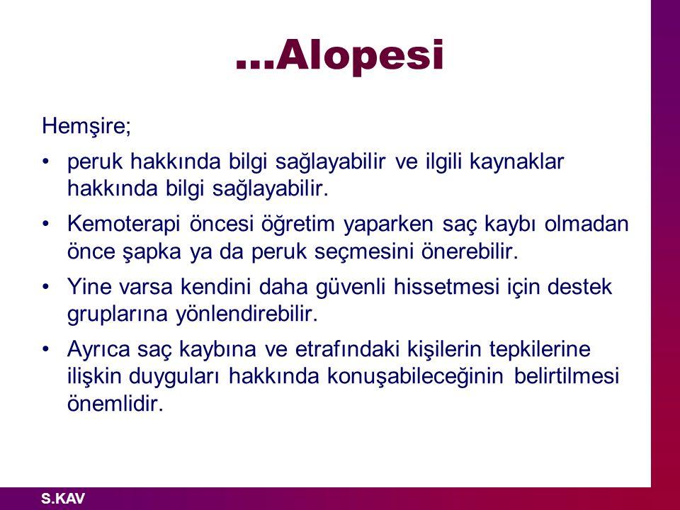 …Alopesi Hemşire; peruk hakkında bilgi sağlayabilir ve ilgili kaynaklar hakkında bilgi sağlayabilir.