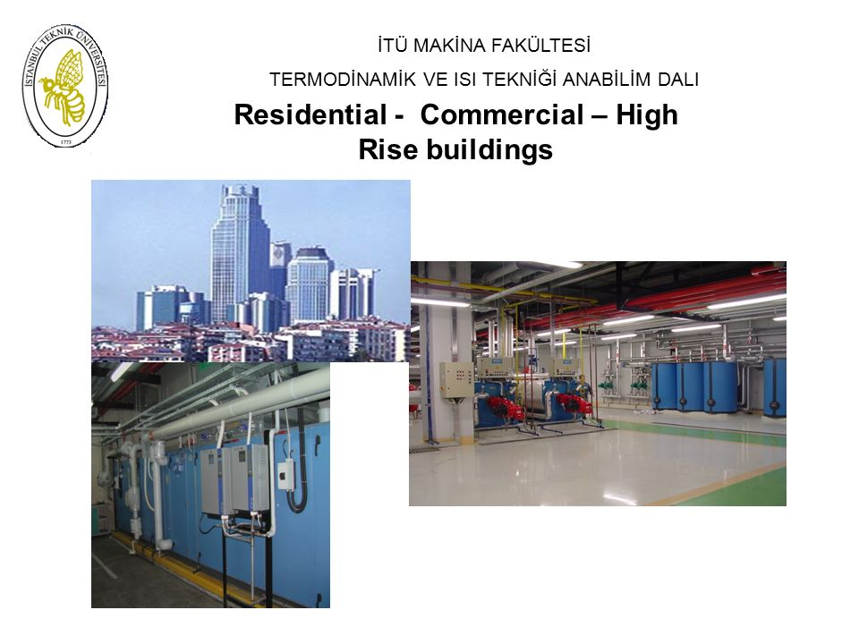 Residential - Commercial – High Rise buildings