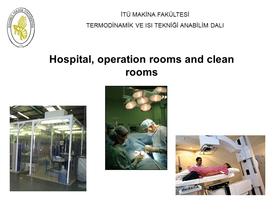 Hospital, operation rooms and clean rooms