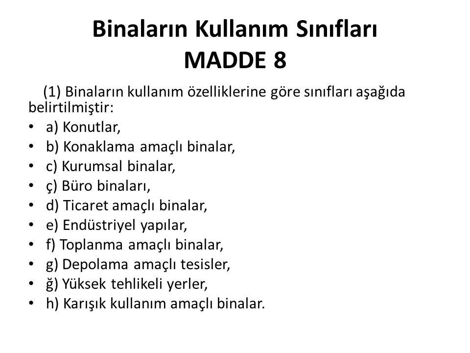 Binaların Kullanım Sınıfları MADDE 8